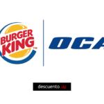 Descuentos en Burger King con OCA